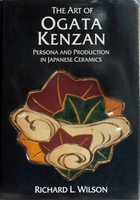 The Art of Ogata Kenzan : Persona and Production in Japanese