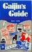 Gaijins Guide: Practical Help for Everyday Life in Japan