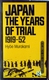 Japan, the Years of Trial 1919-52